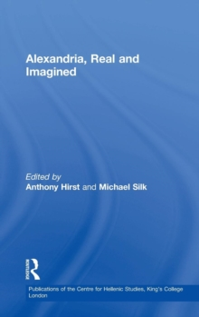 Alexandria, Real and Imagined, Hardback Book