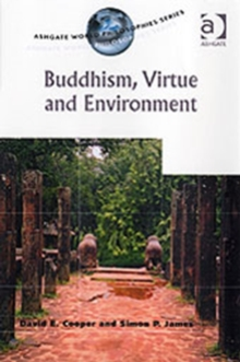 Buddhism, Virtue and Environment, Paperback / softback Book