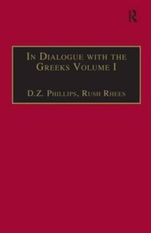 In Dialogue with the Greeks : Volume I: The Presocratics and Reality, Hardback Book