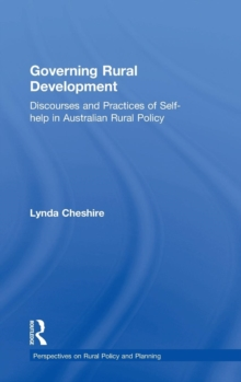 Governing Rural Development : Discourses and Practices of Self-help in Australian Rural Policy, Hardback Book