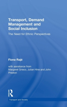 Transport, Demand Management and Social Inclusion : The Need for Ethnic Perspectives, Hardback Book