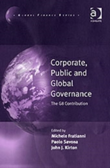 Corporate, Public and Global Governance : The G8 Contribution, Hardback Book