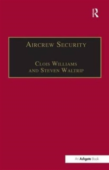 Aircrew Security : A Practical Guide, Hardback Book
