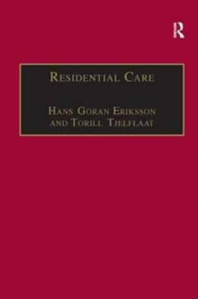 Residential Care : Horizons for the New Century, Hardback Book