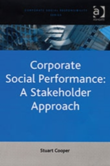 Corporate Social Performance: A Stakeholder Approach, Hardback Book