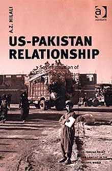 US-Pakistan Relationship : Soviet Invasion of Afghanistan, Hardback Book