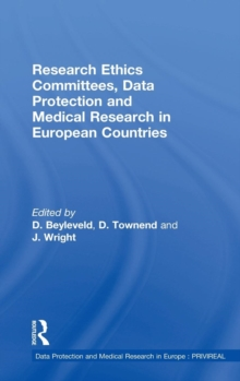 Research Ethics Committees, Data Protection and Medical Research in European Countries, Hardback Book