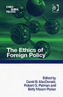 The Ethics of Foreign Policy, Hardback Book