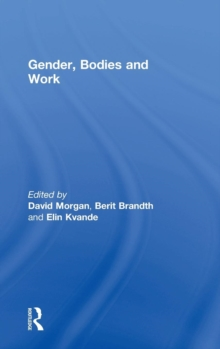 Gender, Bodies and Work, Hardback Book