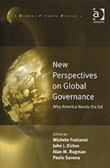 New Perspectives on Global Governance : Why America Needs the G8, Hardback Book
