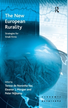 The New European Rurality : Strategies for Small Firms, Hardback Book