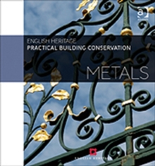 Practical Building Conservation: Metals, Hardback Book