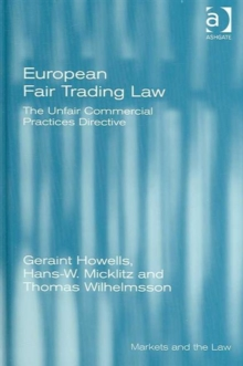European Fair Trading Law : The Unfair Commercial Practices Directive, Hardback Book