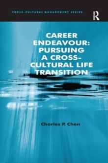 Career Endeavour: Pursuing a Cross-Cultural Life Transition, Hardback Book