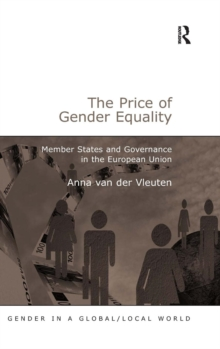 The Price of Gender Equality : Member States and Governance in the European Union, Hardback Book