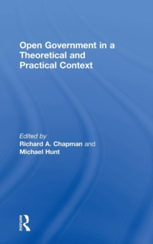 Open Government in a Theoretical and Practical Context, Hardback Book