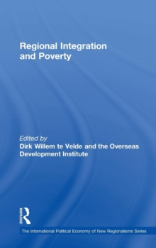 Regional Integration and Poverty, Hardback Book