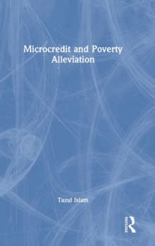 Microcredit and Poverty Alleviation, Hardback Book