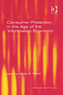 Consumer Protection in the Age of the 'Information Economy', Hardback Book