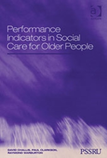Performance Indicators in Social Care for Older People, Hardback Book