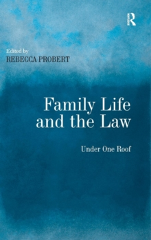 Family Life and the Law : Under One Roof, Hardback Book