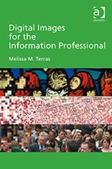 Digital Images for the Information Professional, Hardback Book
