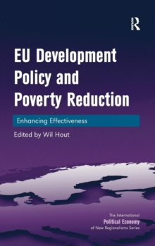 EU Development Policy and Poverty Reduction : Enhancing Effectiveness, Hardback Book