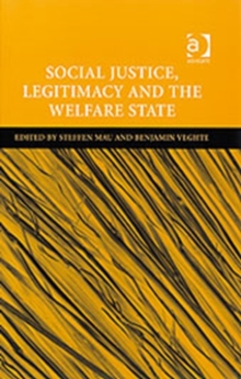Social Justice, Legitimacy and the Welfare State, Hardback Book