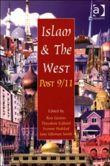 Islam and the West Post 9/11, Paperback / softback Book