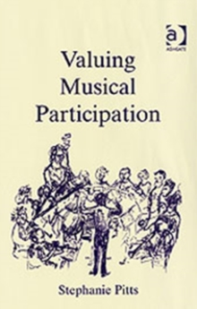 Valuing Musical Participation, Hardback Book