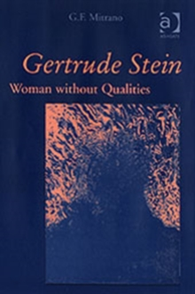 Gertrude Stein : Woman without Qualities, Hardback Book