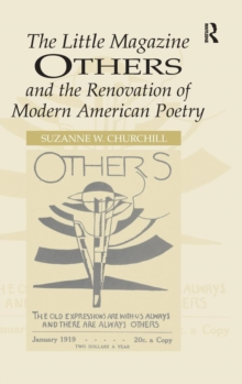 The Little Magazine Others and the Renovation of Modern American Poetry, Hardback Book