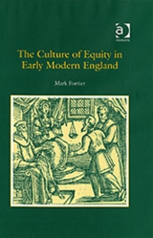The Culture of Equity in Early Modern England, Hardback Book