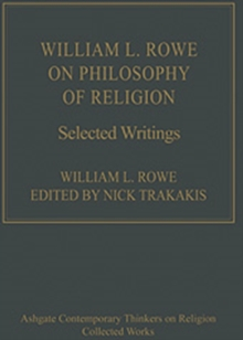 William L. Rowe on Philosophy of Religion : Selected Writings, Hardback Book