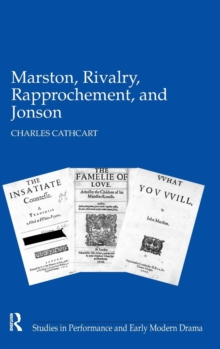 Marston, Rivalry, Rapprochement, and Jonson, Hardback Book