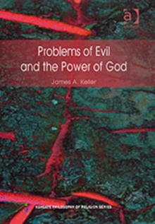 Problems of Evil and the Power of God, Hardback Book