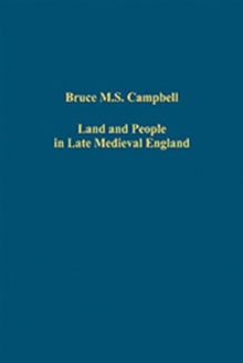 Land and People in Late Medieval England, Hardback Book