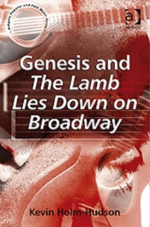 Genesis and The Lamb Lies Down on Broadway, Hardback Book