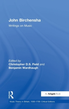 John Birchensha: Writings on Music, Hardback Book