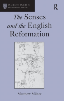 The Senses and the English Reformation, Hardback Book