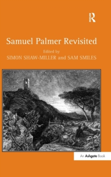 Samuel Palmer Revisited, Hardback Book