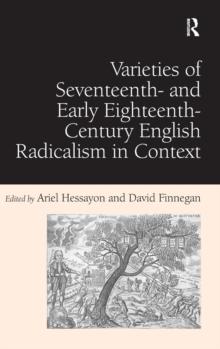 Varieties of Seventeenth- and Early Eighteenth-Century English Radicalism in Context, Hardback Book