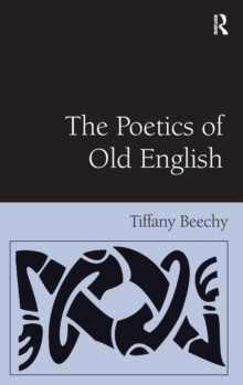 The Poetics of Old English, Hardback Book