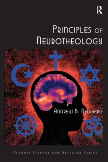 Principles of Neurotheology, Paperback / softback Book