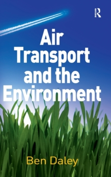 Air Transport and the Environment, Hardback Book