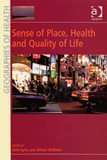 Sense of Place, Health and Quality of Life, Hardback Book