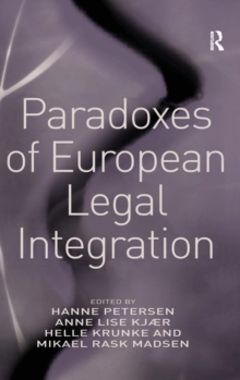 Paradoxes of European Legal Integration, Hardback Book