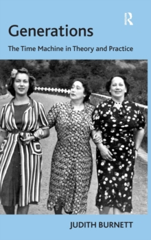 Generations : The Time Machine in Theory and Practice, Hardback Book
