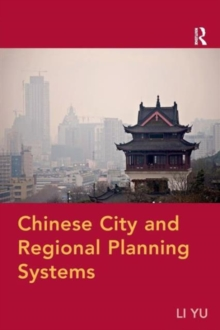 Chinese City and Regional Planning Systems, Paperback / softback Book