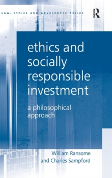 Ethics and Socially Responsible Investment : A Philosophical Approach, Hardback Book